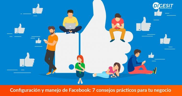 Configuración-y-manejo-de-Facebook-5-consejos-prácticos-para-tu-negocio-3