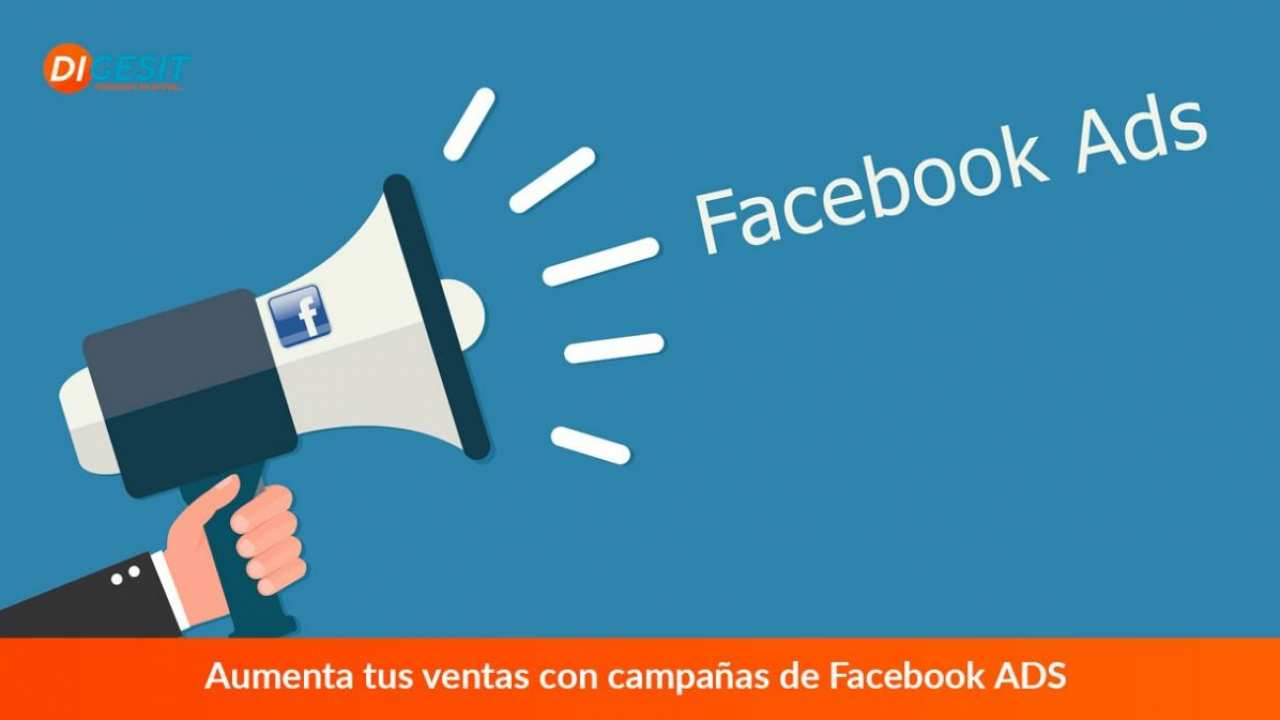 Aumenta tus ventas con campañas de Facebook ADS