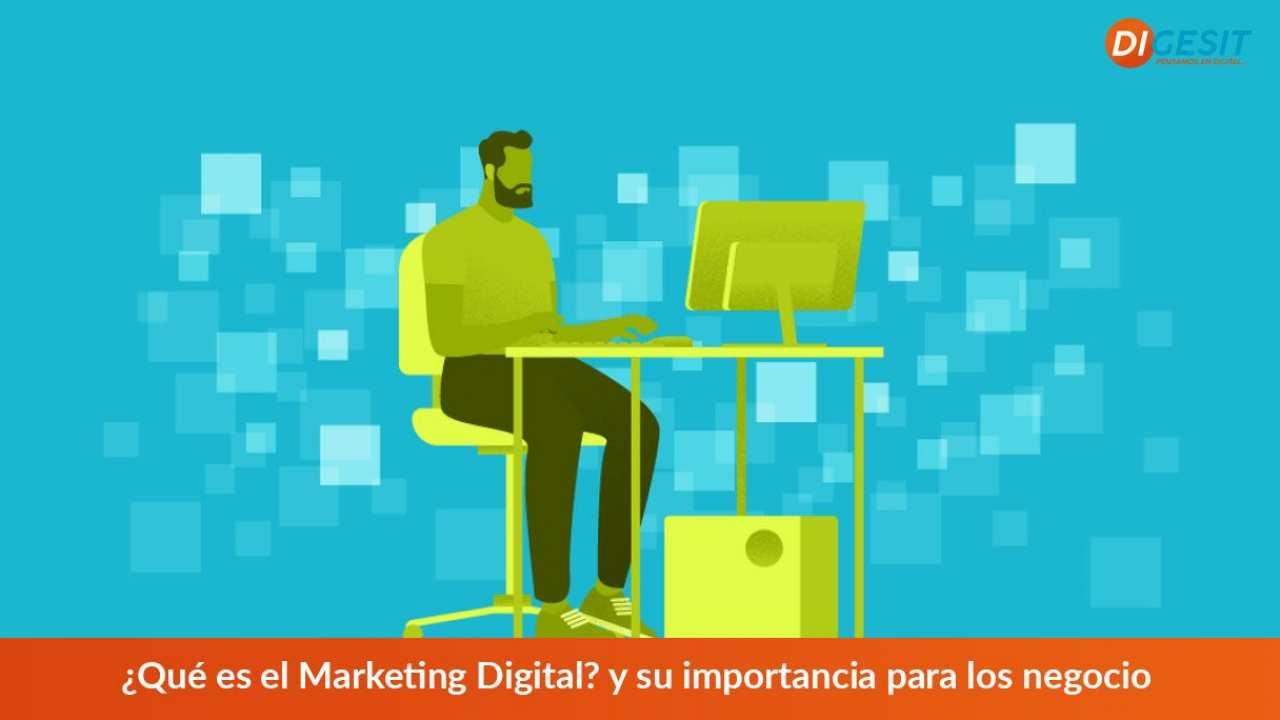 que es el marketing digital y porque es importante para tu negocio